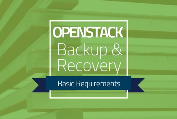 OpenStack Backup and Recovery Requirements