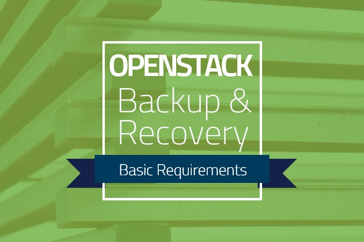 OpenStack Backup Requirements | Trilio Cloud Data Protection