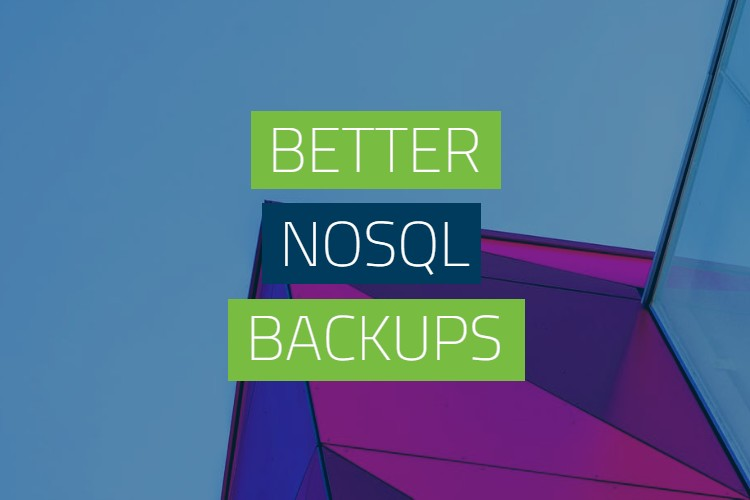 Better NoSQL Backups