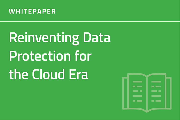Reinventing Data Protection for the Cloud Era