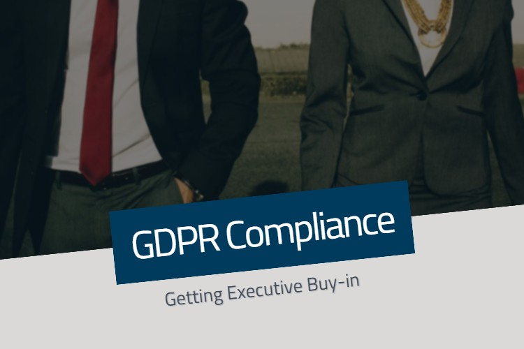 Executive Buy-in for GDPR Compliance