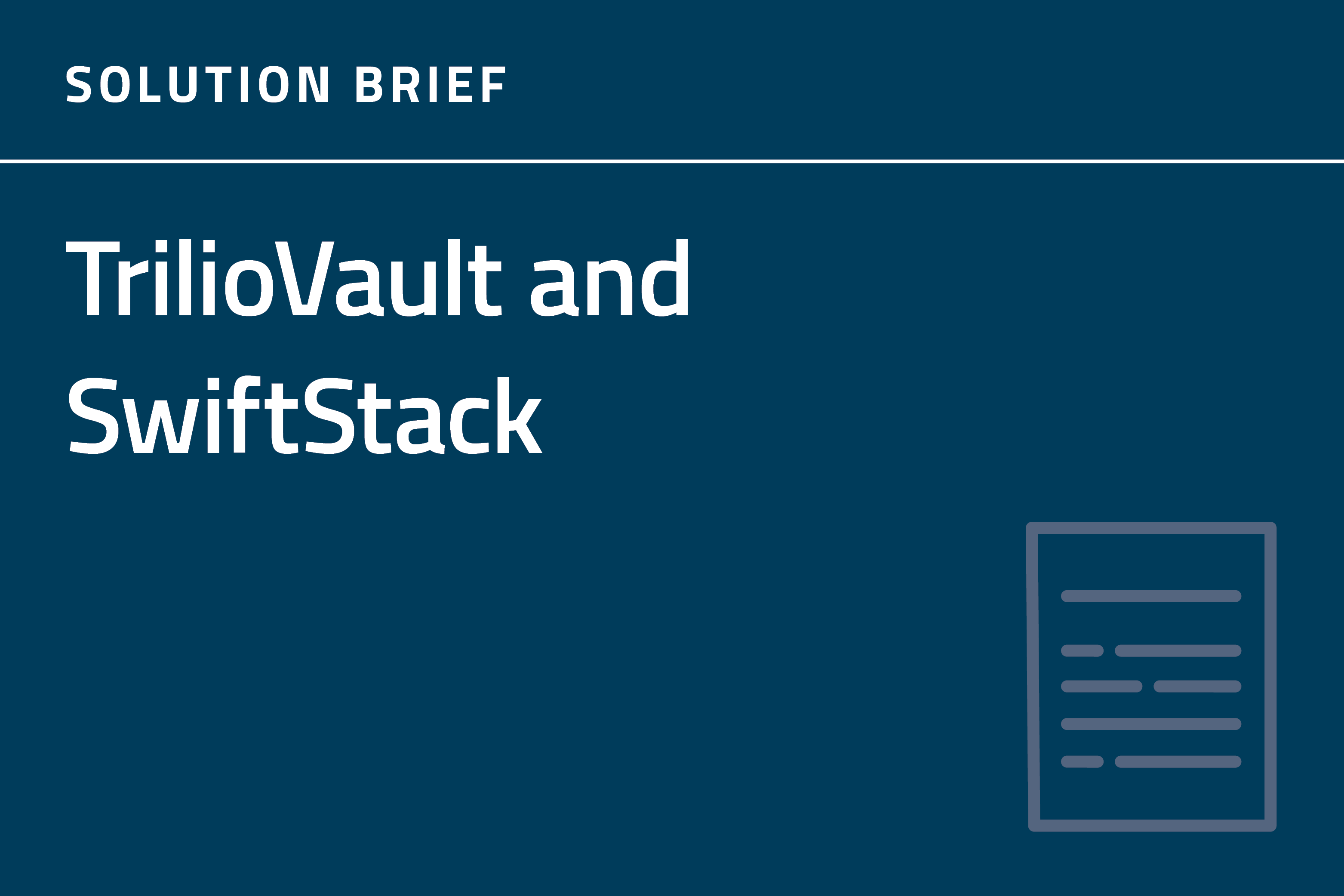 TrilioVault and SwiftStack Solution Brief